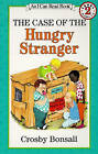 The Case of the Hungry Stranger by Crosby N Bonsall (Hardback, 1980)