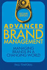 Advanced Brand Management: Managing Brands in a Changing World by Paul Temporal (Hardback, 2010)