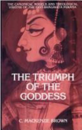 The Triumph of the Goddess : The Canonical Models and Theological Visions of...