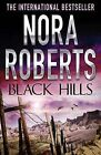 Black Hills by Nora Roberts (Paperback, 2010)