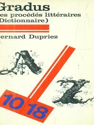 Gradus. Les Procedes Litteraires. Dictionnaire Dupriez
