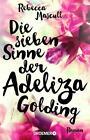 Die sieben Sinne der Adeliza Golding von Rebecca Mascull (2016, Taschenbuch)