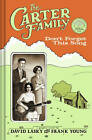 The Carter Family: Don't Forget This Song by Abrams (Hardback, 2011)