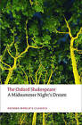 A Midsummer Night's Dream: The Oxford Shakespeare by William Shakespeare (Paperback, 2008)