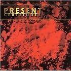Present - Certitudes (2000)