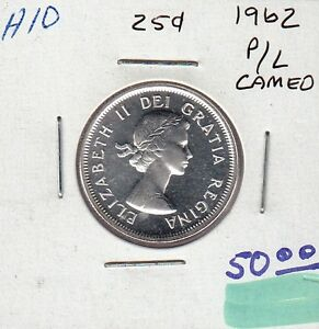 H10 CANADA 25c 25 CENTS coin 1962 SILVER PROOF-LIKE CAMEO FROSTED DESIGN $50.00