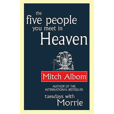 The Five People You Meet in Heaven, Mitch Albom, New condition, Book
