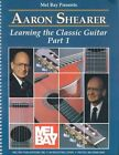Learning The Classic Guitar Part 1 Aaron Shearer Spiral Bound Book