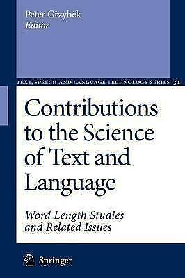 Contributions to the Science of Text and Language: Word Length Studies and Rela