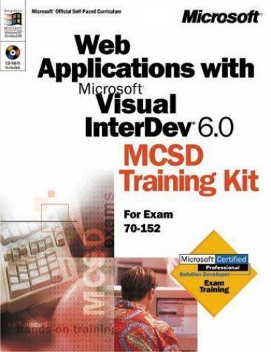 Web Applications with Microsoft Visual InterDev 6.0 MCSD Training Kit (Dv-Dlt F