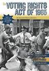 The Voting Rights Act of 1965: An Interactive History Adventure by Michael Burgan (Hardback, 2015)
