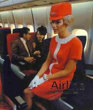 Mini: Airline : Style at 30,000 Feet by Keith Lovegrove (2013, Paperback)