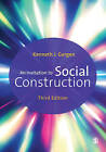 An Invitation to Social Construction by Kenneth J. Gergen (Paperback, 2015)