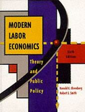Modern Labor Economics: Theory and Public Policy (Addison-Wesley Series in Econo