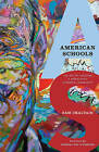 American Schools: The Art of Creating a Democratic Learning Community by Sam Chaltain (Hardback, 2009)