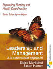 Expanding Nursing and Health Care Leadership and Management: A 3-Dimensional Approach by Elaine McNichol, E Mcnichol, Susan Hamer (Paperback, 2007)