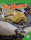 Pythons by Christine Zuchora Walske Book Hardback