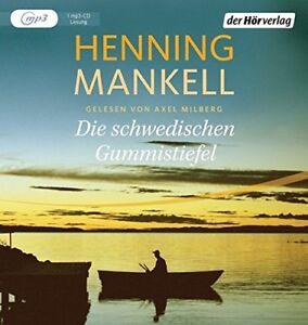 Henning-Mankell-Die-schwedischen-Gummistiefel-MP3-CD-NEU-Hoerbuch-Axel-Milberg