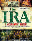 The IRA - A Documentary History by Brian Hanley (Paperback, 2015)