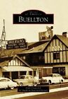 Buellton by The Buellton Historical Society, Curt Cragg (Paperback / softback, 2006)