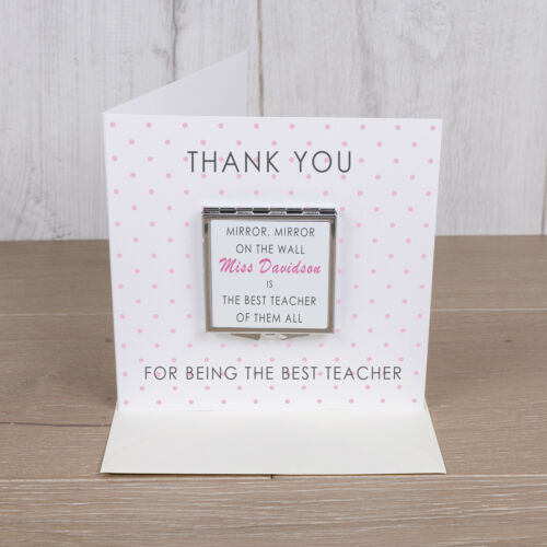 Personalised  Compact Mirror Teacher Thank You Card Teacher Gift Idea