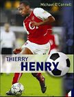 Thierry Henry by Michael O'Connell (Paperback, 2006)