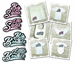 Little/Big Brother Little/Big sister t-shirts, bodysuits and bibs.