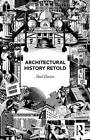 Architectural History Retold by Paul Davies (Paperback, 2015)