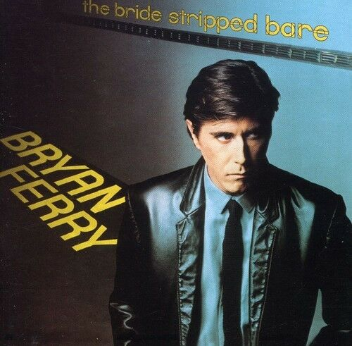 1 of 1 - Bryan Ferry - Bride Stripped Bare [New CD]
