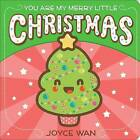 You are My Merry Little Christmas by Joyce Wan (Board book, 2016)
