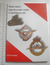 Serbia Elite army Military insignia unit book Yugoslavia April war cockade medal