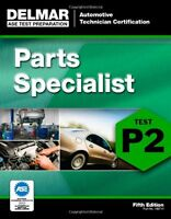 Ase Test Preparation - P2 Parts Specialist (delmar Learning`s Ase Test Prep Seri on sale