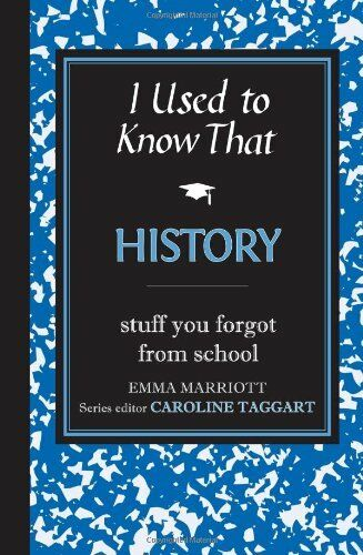 1 of 1 - I Used to Know That: History By Emma Marriott