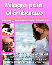MILAGRO PARA EL EMBARAZO, NO MAS INFERTILIDAD - EBOOK ESPAÑOL