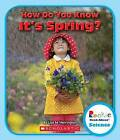 How Do You Know It's Spring? by Lisa M Herrington (Hardback, 2013)