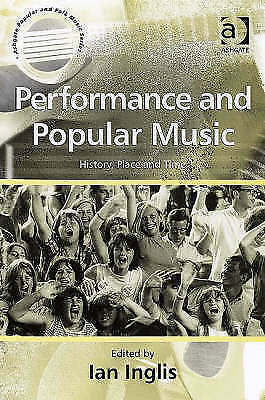 1 of 1 - Performance And Popular Music: History, Place And Time (Ashgate-ExLibrary