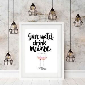 decor picture poster inspiring quote wall art Save water drink wine print