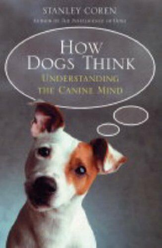 1 of 1 - How Dogs Think,Stanley Coren