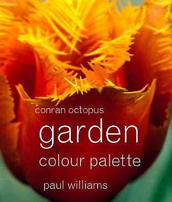 Garden Colour Palette - Williams, Paul - Spiral-bound