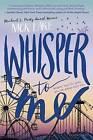 Whisper to Me by Nick Lake (Hardback, 2016)