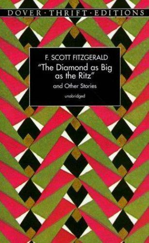 The Diamond as Big as the Ritz (Dover Thrift Editions)