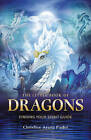The Little Book of Dragons: Finding Your Spirit Guide by Christine Arana Fader (Paperback, 2015)