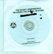 (CX959) The Hickey Underworld, I'm Under The House, I'm Dying - 2012 DJ CD