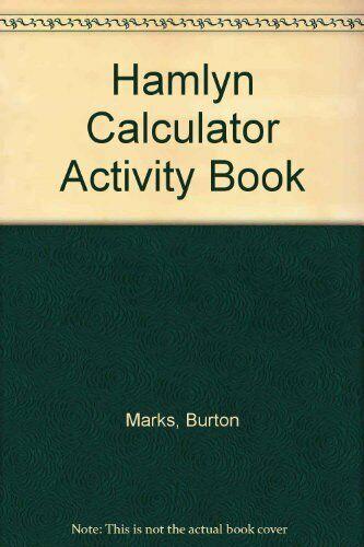 Hamlyn Calculator Activity Book,Burton Marks