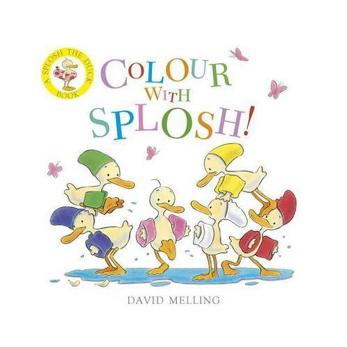 Colour With Splosh by David Melling (author)