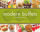 Modern Buffets: Blueprint for Success by Edward G. Leonard (Hardback, 2011)