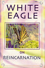 White Eagle on Reincarnation by White Eagle Publishing Trust (Paperback, 2006)