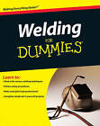 Welding For Dummies by Steven Robert Farnsworth (Paperback, 2010)