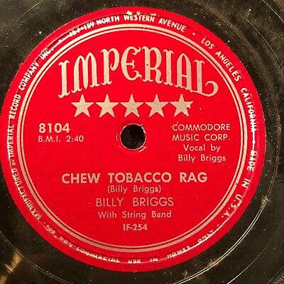 Chew Tobacco Rag/It's A Crime by Billy Briggs (Imperial