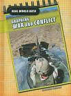 Graphing War and Conflict by Andrew Solway (Hardback, 2010)